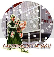 Christmas in the BANK!